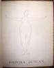 Dessins sur les danses d'Isadora Duncan par André Dunoyer de Segonzac, précédés de La Danseuse de Diane, glose de Fernand Divoire. Dunoyer de ...