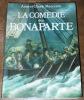 La Comédie des Bonaparte. Manceron, Anne et Claude