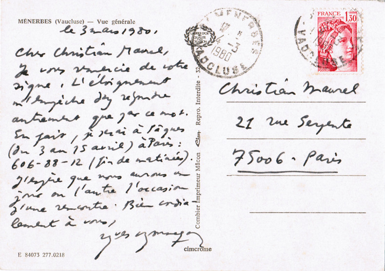 Carte postale autographe signée à l'écrivain Christian Maurel (3 mars 1980). Bonnefoy, Yves (né en 1923, poète et critique)