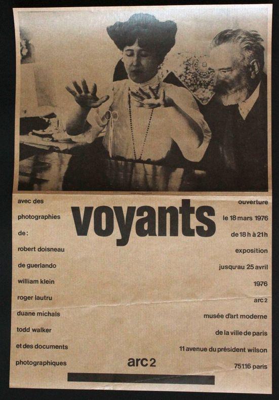 Voyants. ARC 2, Musée d'art modenre de la ville de Paris, 18 mars - 25 avril 1976. [Affiche] Naggar, Carole