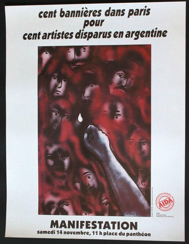 Cent bannières dans Paris pour cent artistes disparus en Argentine. Manifestation samedi 14 novembre [1981] 11h place du Panthéon. AIDA.. [Affiche] ...