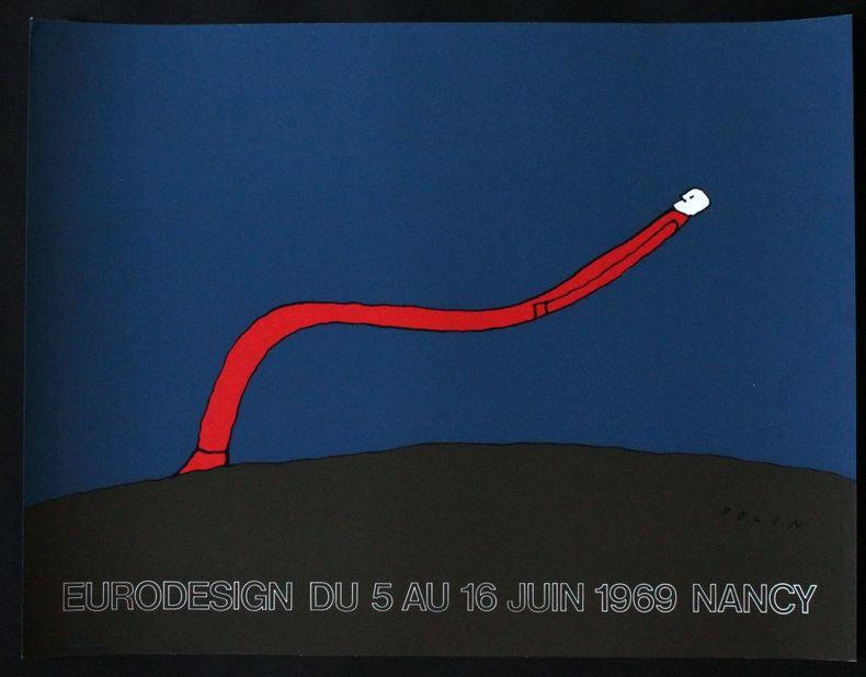 Eurodesign, du 5 au 16 juin 1969, Nancy.. [Affiche en sérigraphie] Folon, Jean-Michel (ill.)