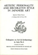 Artistic personality and decorative style in Japanese Art. Colloquies on Art and Archeology in Asia No. 6. 21 - 23 June 1976.. Watson, William (ed.)