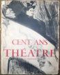 Cent ans de théâtre par la photographie. Comédiens et comédiennes d'hier.. Coursaget, René ; Gauthier, Maximilien