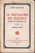 Le Royaume de justice, roman d'un chevalier juif. Préface de André Spire.. Jéhouda, Josué - Spire, André (préf.)