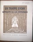 La Trappe d'Igny, retraite de J.-K. Huysmans. Bois de P.-A Bouroux.. Dumesnil, René ; Bouroux, Paul-Adrien (ill.)