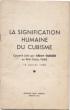 La Signification humaine du cubisme. Causerie faite par Albert Gleizes au Petit Palais, Paris, 18 juillet 1938.. Gleizes, Albert