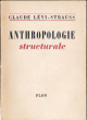 Anthropologie structurale. Lévi-Strauss, Claude