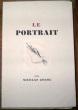Le Portrait. Dessins originaux de Denyse de Bravura, gravés sur cuivre par R. Haasen, traduction de Henri Mongault.. Gogol, Nicolas & de Bravura, ...