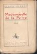 Mademoiselle de la Ferté. Benoit, Pierre