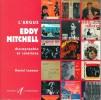 L' ARGUS EDDY MITCHELL . Discographie et cotations ..  Daniel LESUEUR .