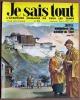 JE SAIS TOUT n° 28 . Lhassa cité interdite du Tibet . 21 octobre 1969 ..  JE SAIS TOUT n° 28 . Lhassa cité interdite du Tibet . 21 octobre 1969 .