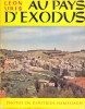 AU PAYS D' EXODUS ..  URIS Léon & HARISSIADIS Dimitrios .