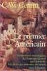 LE PREMIER AMERICAIN . La découverte archéologique de l' Amérique du Nord ..  CERAM C.W.