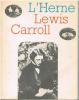 L'HERNE. LEWIS CARROLL.. CARROLL, PARISOT H. (sous la direction de), Cahiers de l'Herne]