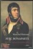 AVEC BONAPARTE. Edition établie, présentée et annotée par Philippe Bulinge.. MARMONT Maréchal