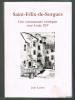 Saint-Félix-de-Sorgues : une communauté rouergate sous Louis XIV.. LAROZE Jean