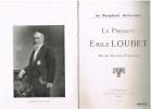 Le Président Emile Loubet. Par des écrivains dauphinois.. Dauphiné, LOUBET Emile]