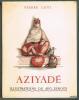 AZIYADÉ. ILLUSTRATIONS de AUG. LEROUX. . LOTI Pierre