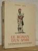 LE ROMAN D'UN SPAHI. ILLUSTRATIONS de CH. FOUQUERAY. . LOTI Pierre