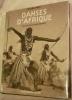 DANSES D'AFRIQUE.. HUET Michel, SAVARY Claude