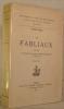 Les FABLIAUX. Etudes de littérature populaire et d'histoire littéraire du moyen âge. Sixième édition.. BEDIER Joseph