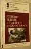 HISTOIRE RURALE de L'AFRIQUE des GRANDS LACS.. CHRETIEN Jean-Pierre (sous la direction de)