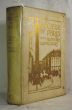 The COLOUR of PARIS, HISTORIC, PERSONAL & LOCAL, by Messieurs Les Académiciens Goncourt, under the général editorship of M. Lucien Descaves.. ACADEMIE ...
