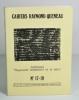 """Cahiers Raymond Queneau N°17-19 - Colloque """"Raymond Queneau et la ville"""". (Collectif) Raymond Queneau - Claude Rameil - Claude Debon"""