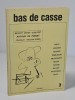 "(Revue) Bas de casse, n°2 ""Autour de Pinget"". . (Collectif) Samuel Beckett, Boyer, Jean Dubuffet, Jean Roudaut, Vaughn-James / Paley, Lagarde, Renaud, ..."