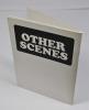 Other Scenes. ACKERMANN Rita, PETTIBON Raymond, MORIYAMA Daido, HIGGS Daniel, et al.