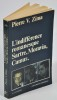 L'indifférence romanesque - Sartre, Moravia, Camus.. ZIMA Pierre V.