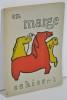 """Les Cahiers """"En marge"""" - Surréalisme contre Surréalisme. DUREUX Lionel, MONGE Jean, MAIAKOWSKY, et al."""