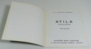 ATILA - Oeuvres récentes. Mai-Juin 1971. ATILA - LEVÊQUE Jean-Jacques