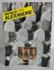 Patrice Alexandre : sculptures, peintures. ALEXANDRE Patrice - BONNIER Alexandre - MICHEL Régis - FOHR Robert - AVILA Alin