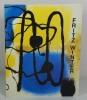 Fritz Winter - Peintures et dessins de la Fondation Fritz Winter, Pavillon des arts, 24 août-6 novembre 1988. WINTER Fritz - SCHULZ-HOFFMANN Carla - ...