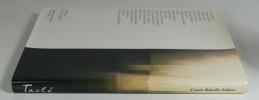 Taulé - Laboratoire de lumière. (Collectif) Antoni Taulé - Julio Cortazar - Alain Jouffroy - Georges Raillard - Henri-Alexis Baatsch, et al.