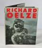 Richard Oelze. OELZE Richard - JAGUER Edouard - KLAPHECK Anna - BARR, Jr Alfred H. - SCHMIED Wieland