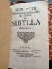 Petri Petiti Philosophi & Doctoris Medici Parisiensis de Sibylla Libri Tres. . PETIT (Pierre).