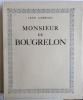 Monsieur de Bougrelon. LORRAIN (Jean)