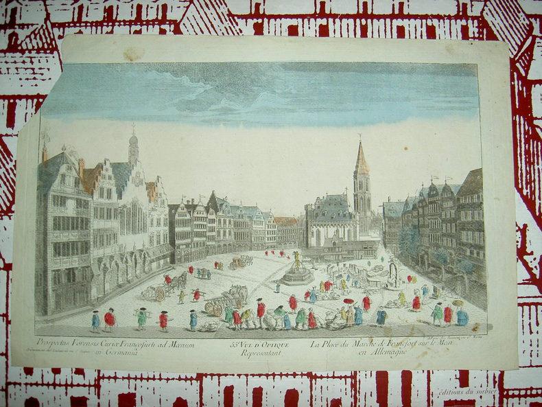 Vue d'optique représentant la place du marché de Francfort sur le Mein en Allemagne. Vue d'Optique du dix-huitième siècle