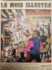 Le Mois Illustré, N°1 : Première de couverture : 3 Mars 1956, un malfaiteur en tenue de carnaval attaque une ferme dans le Jura - Cannes ou la ...