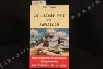 La grande peur du Gévaudan. Une enquête historique documentée sur l'histoire de la bête. CROUZET, Guy