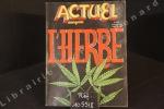 Actuel N°39 : L'Herbe. Actuel - Revue Mensuelle - Directeur de la publication : Jean-François Bizot