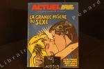 Actuel N°14 : La grande misère du sexe. Actuel - Revue Mensuelle - Directeur de la publication : Jean-François Bizot