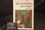 Les orchidées sauvages de France. GUILLOT, Gérard