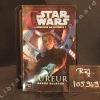 Star Wars, L'Héritage de la Force Tome 7 : Fureur. ALLSTON, Aaron