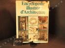 Encyclopédie illustrée d'Architecture. GILLET, Guillaume (préface de)