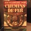 Encyclopédie des chemins de fer. GET, François - LAJEUNESSE, Dominique
