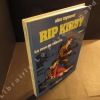 Rip Kirby Tome 11 : La rose de velours. RAYMOND, Alex (scénario et dessin)